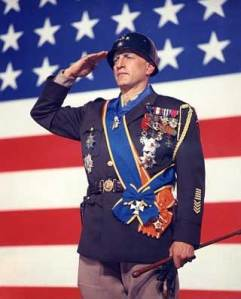 "General George S. Patton (as portrayed by George C. Scott in the movie ""Patton"")"